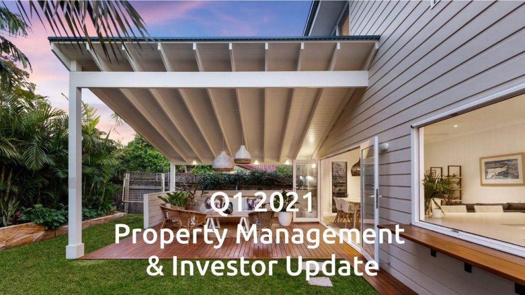 Q1 2021 Property Management & Investor Update
