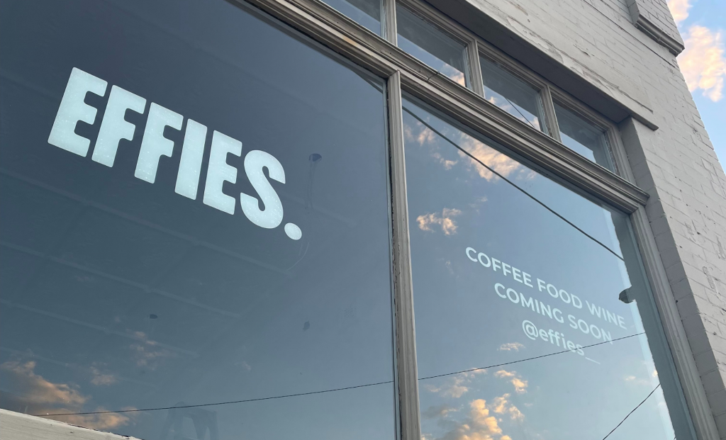 EFFIE'S Coffee Shop & Wine Bar opening soon