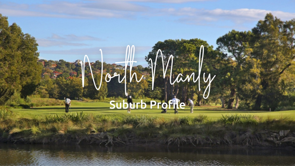 Suburb Profile: North Manly