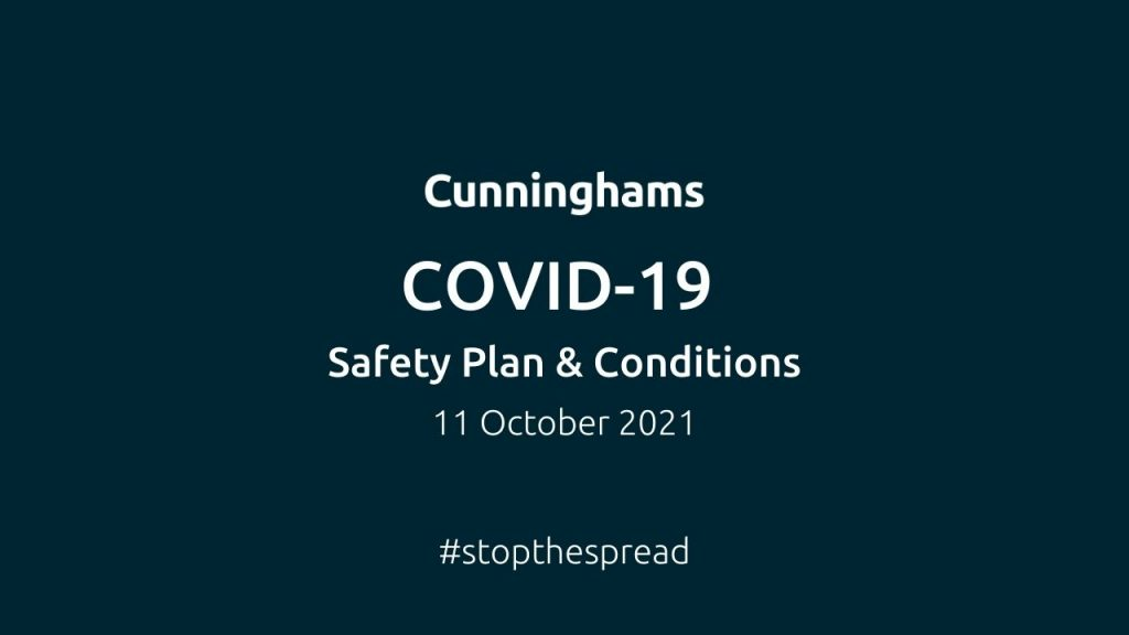 Cunninghams COVID-19 Safety Plan & Conditions | 11 October 2021